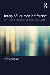 History of Countertransference: From Freud to the British Object Relations School