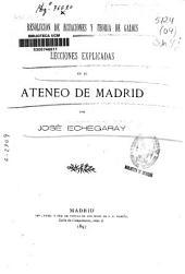 Resolución de ecuaciones y teoría de Galois: lecciones explicadas en el Ateneo de Madrid, Volumen 1