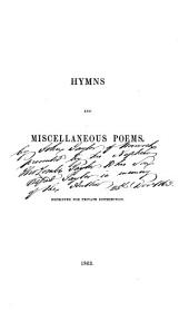 Hymns and miscellaneous poems, [by J. Taylor.].