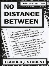 No Distance Between