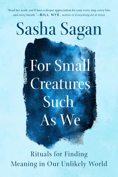 Download For Small Creatures Such as We Book