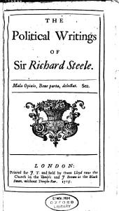 The Political Writings of Sir Richard Steele