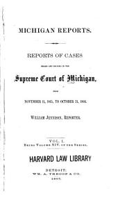 Michigan Reports: Cases Decided in the Supreme Court of Michigan, Volume 14