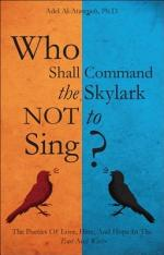 Who Shall Command the Skylark Not to Sing?