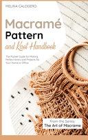 Macramé Pattern and Knot Handbook