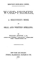 Word Primer: A Beginner's Book in Oral and Written Spelling