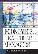 Economics for Healthcare Managers PDF