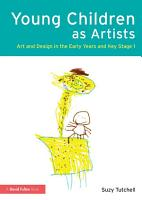 Young Children as Artists PDF