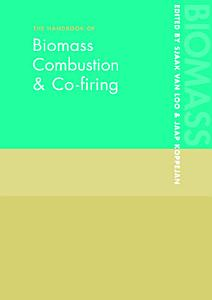 The Handbook of Biomass Combustion and Co firing