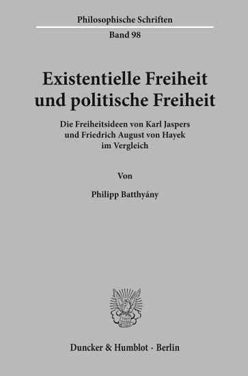 Existentielle Freiheit und politische Freiheit PDF