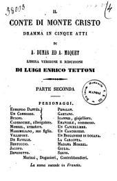 Il conte di Monte Cristo dramma in cinque atti di A. Dumas ed A. Maquet