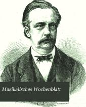Musikalisches Wochenblatt: Band 3,Teil 1