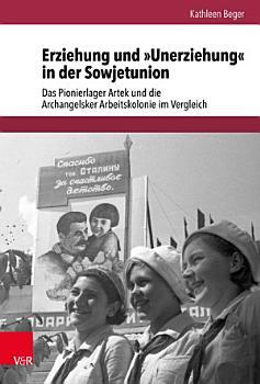 Erziehung und   Unerziehung   in der Sowjetunion PDF