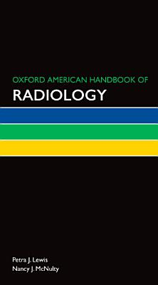 Oxford American Handbook of Radiology PDF