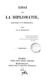 Essai sur la diplomatie, MS. d'un philhellène [signing himself L.P.] publ. par m. Toulouzan