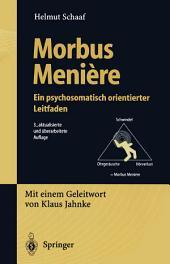 Morbus Menière: Eine psychosomatisch orientierter Leitfaden, Ausgabe 3