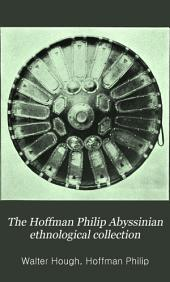 The Hoffman Philip Abyssinian ethnological collection