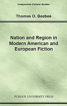 Nation and Region in Modern American and European Fiction PDF