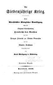 Militairische correspondenz des Königs Friedrich des Grossen mit dem prinzen Hienrich von Preussen ...