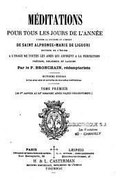 Méditations pour tous le jours de l'année d'après la doctrine et l'esprit de Saint Alphonse-Marie de Liguori