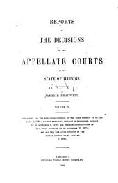 Reports of the Decisions of the Appellate Courts of the State of Illinois: Volume 4
