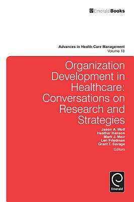 Organization Development in Healthcare PDF