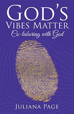 God   S Vibes Matter
