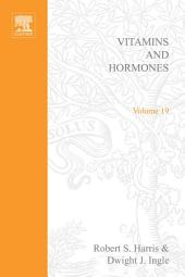 Vitamins and Hormones: Volume 19