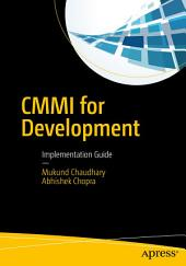 CMMI for Development: Implementation Guide