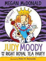 Judy Moody And The Right Royal Tea Party Book PDF