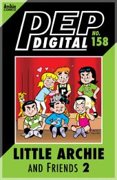 Pep Digital Vol. 158: Little Archie & Friends 2: Playdates