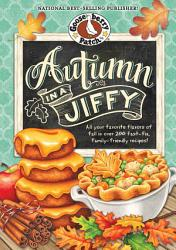 Autumn In A Jiffy Cookbook Book PDF