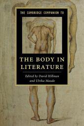 The Cambridge Companion to the Body in Literature