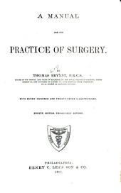 A Manual for the Practice of Surgery