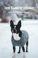 Dogs Sweater Crochet