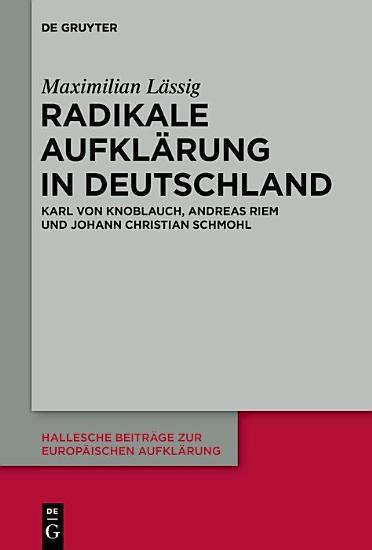 Radikale Aufkl  rung in Deutschland PDF