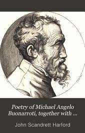 Poetry of Michael Angelo Buonarroti, together with memoirs of Vittoria Colonna, and of Savonarola