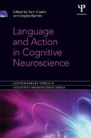 Language and Action in Cognitive Neuroscience PDF