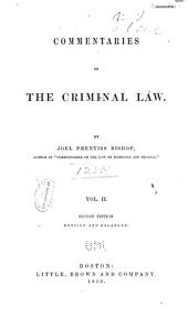 Commentaries on the Criminal Law: Volume 2