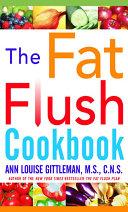 The Fat Flush Plan Cookbook PDF