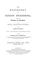 The Repertory of patent inventions  formerly The Repertory of arts  manufactures and agriculture   Vol 1 enlarged ser   vol 40 PDF