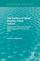 The Politics of West German Trade Unions PDF