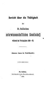 Bericht über die Thätigkeit der St. Gallischen Naturwissenschaftlichen Gesellschaft während des Vereinsjahres ...: 1869-1871
