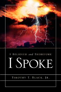 I Believed and Therefore I Spoke