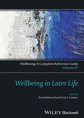 Wellbeing  A Complete Reference Guide  Wellbeing in Later Life