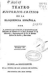 Teatro historico-critico de la eloquencia española: Volumen 4