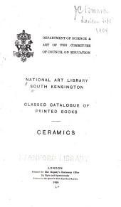 Classed Catalogue of Printed Books: Ceramics