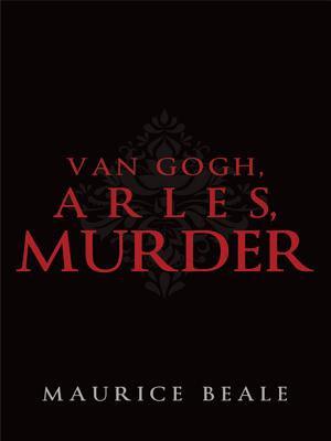 Van Gogh  Arles  Murder PDF
