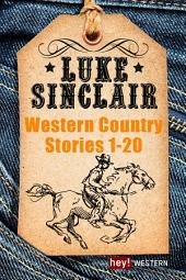 Western Country Stories, Großer Sammelband 1 bis 20: Großer Sammelband 1 bis 20