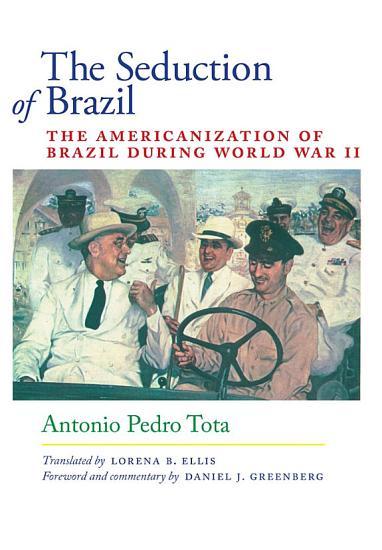 The Seduction of Brazil PDF